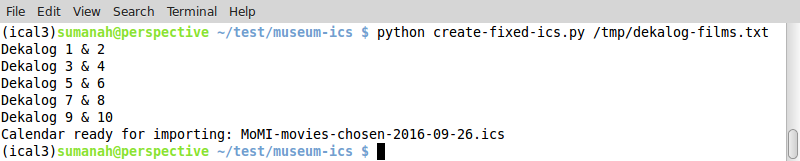 "bash terminal showing the successful output of a Python script (a list of movie titles and ""Calendar ready for importing: MoMI-movies-chosen-2016-09-26.ics"")"
